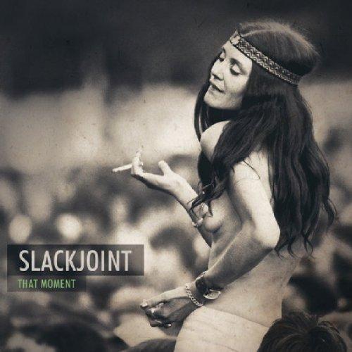 Slackjoint - That Moment