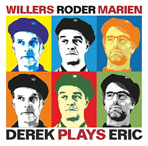 Willers , Andreas / Roder , Jan / Marien , Christian - Derek Plays Eric