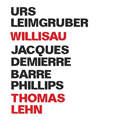Leimgruber , Urs & Demierre , Jacques - Willisau
