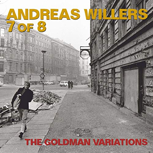 Willers , Andreas - The Goldman Variations