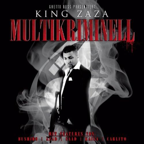 King Zaza - Multikriminell