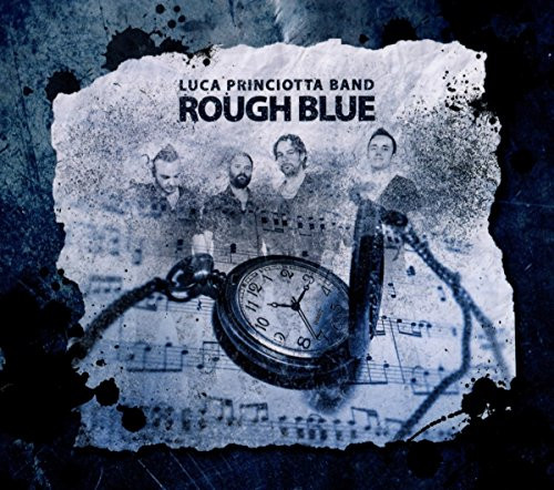 Luca Princiotta Band - Rough Blue (DigiPak Edition)