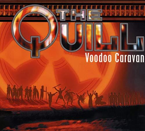 Quill , The - Voodoo Caravan (DigiPak Edition)
