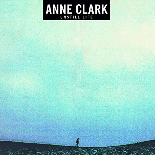 Clark , Anne - Unstill Life (Vinyl)