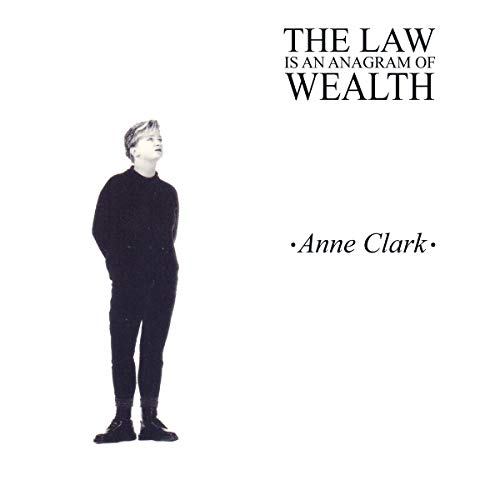 Clark , Anne - THE LAW Is An Anagram WEALTH