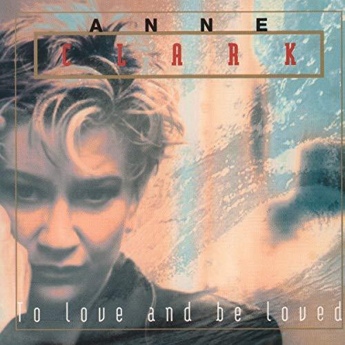 Clark , Anne - To Love and Be Loved - Vinyl der Woche bei Silver Disc