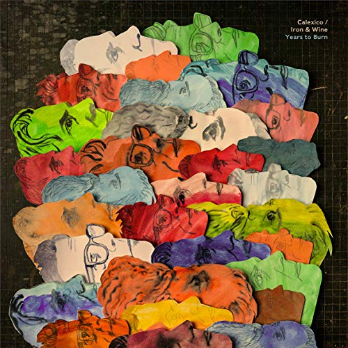 Calexico and Iron & Wine - Years To Burn (Vinyl)