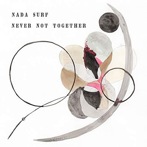 Nada Surf - Never not together (Vinyl)