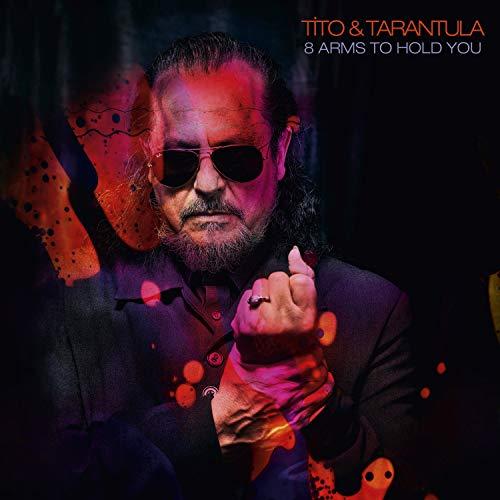 Tito & Tarantula - Tito & Tarantula - 8 Arms To Hold You