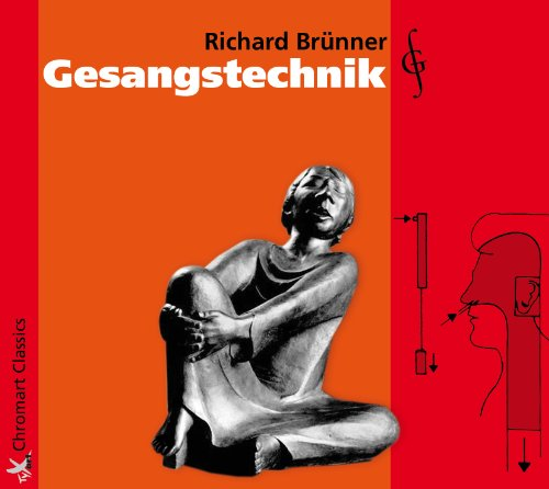 Brünner , Richard - Gesangstechnik