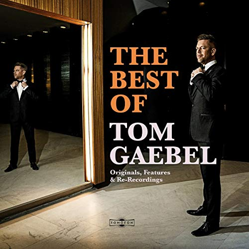 Gaebel , Tom - The Best of (Deluxe Edition)