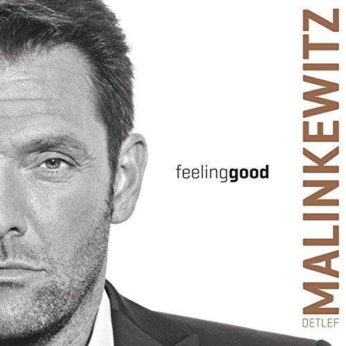 Malinkewitz , Detlef - Feeling Good