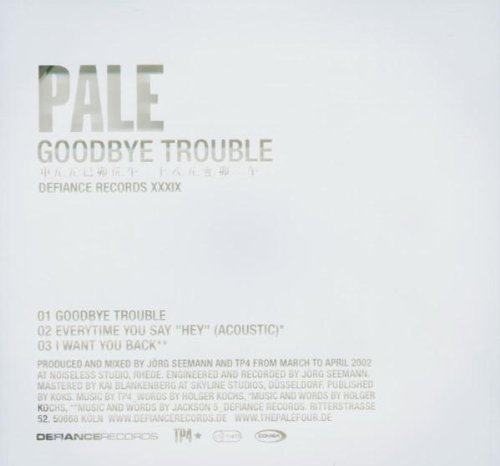 Pale - Goodbye Trouble (Limited Edition) (Maxi)