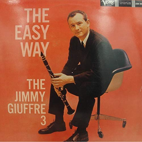 Jimmy Giuffre 3 , The - The Easy Way (Vinyl)
