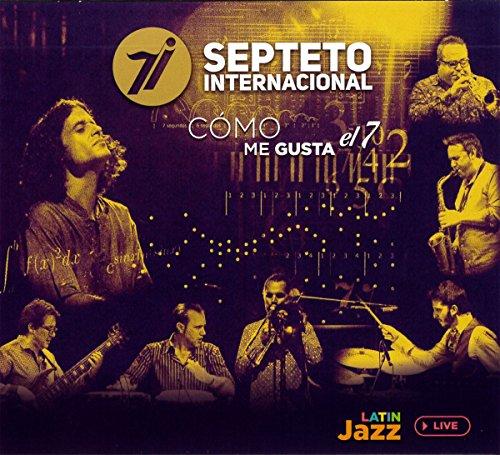 Septeto Internacional - Como Me Gusta El 7