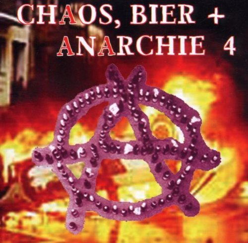 Sampler - Chaos, Bier   Anarchie 4