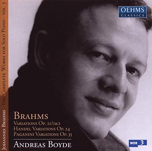 Brahms , Johannes - Variations, Op. 21/1&2 / Händel Variations, Op. 24 / Paganini Variations, Op. 35 (Boyde)