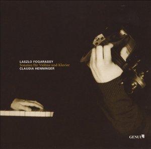 Fogarassy / Henninger - Sonaten für Violine U. Klavier