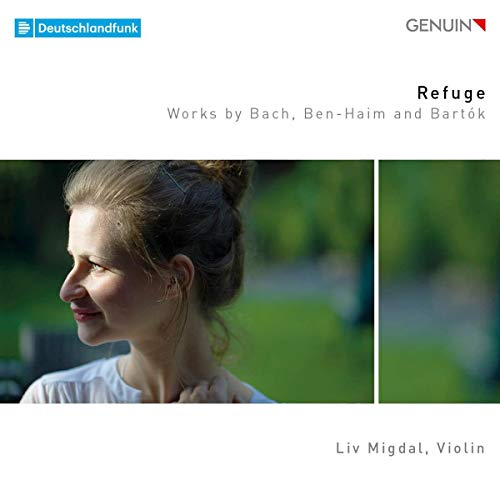 Migdal , Liv - Refuge - Works By Bach, Ben-Haim And Bartok