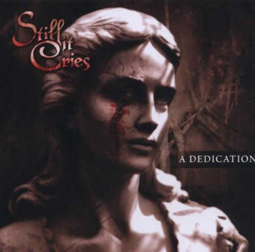 Still It Cries - A Dedication