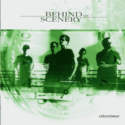 Behind The Scenery - Retroviseur