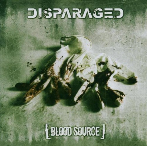 Disparaged - Blood Source