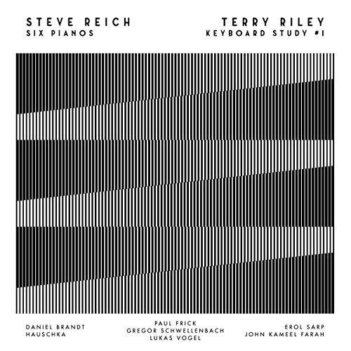 Reich , Steve / Riley , Terry - Six Pianos / Keyboard Study #1 (Brandt, Hauschka, Frick, Schwellenbach, Vogel, Sarp, Farah) (Vinyl)