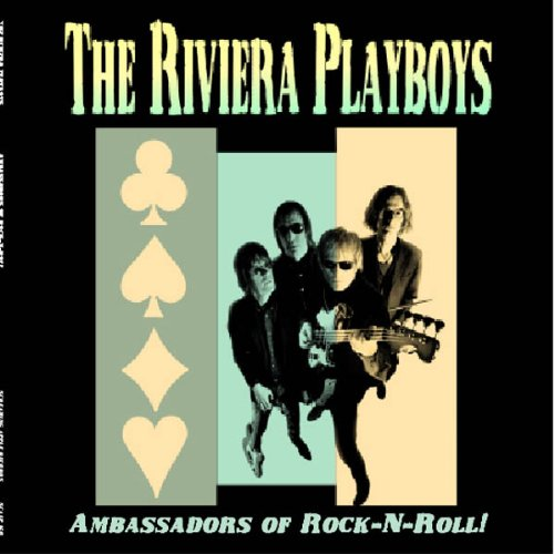 Riviera Playboys , The - Ambassadors of Rock 'n' Roll