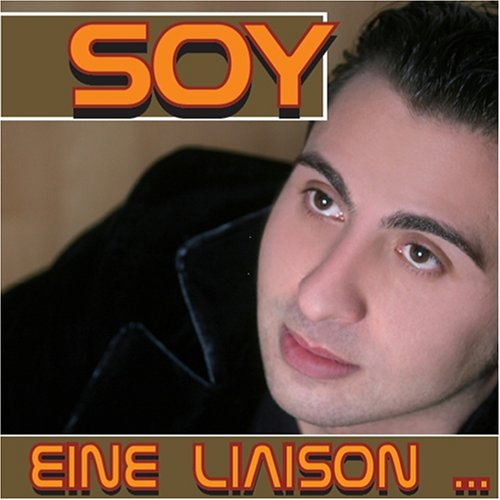 Soy - Eine liaison