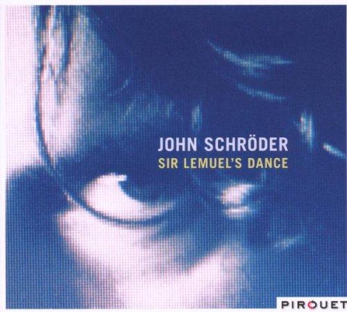 Schröder , John - Sir Lemuel's Dance