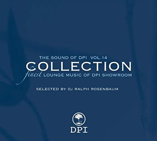 Sampler - The Sound Of DPI Collection 14 (Selected By DJ Ralph Rosenbaum)