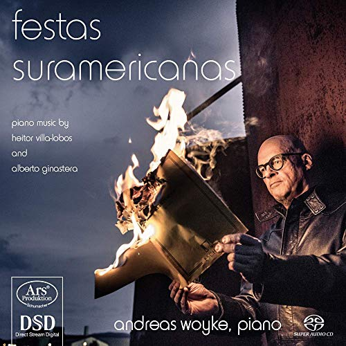 Woyke , Andreas - Festas Suramericanas - Piano Music By Heitor Villa-Lobos And Alberto Ginastera (SACD)