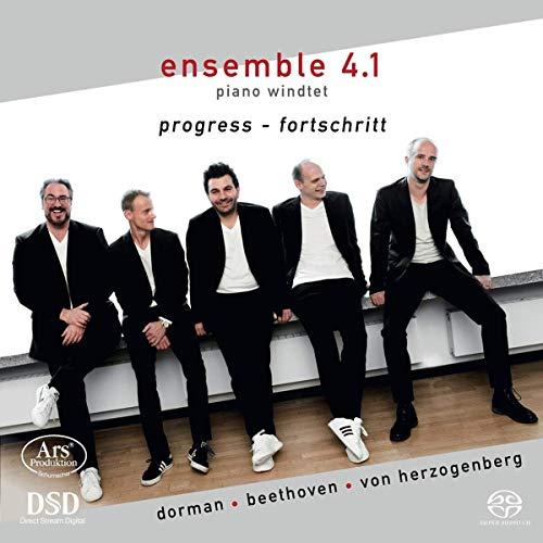 Ensemble 4.1 Piano Windtet - Progress - Fortschritt - Wind Quintets By Dorman, Beethoven, von Herzogenberg (SACD)