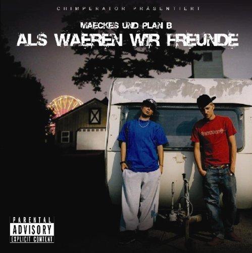Maeckes & Plan B - Als Wären Wir Freunde