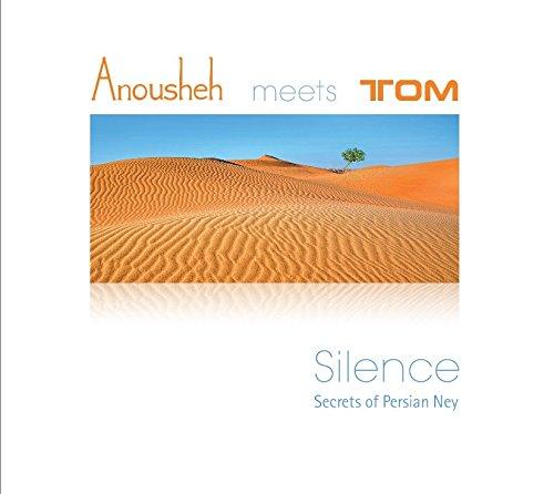 Anousheh - Silence - Anousheh meets Tom - CD