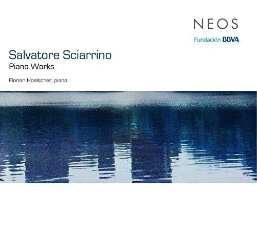 Sciarrino , Salvatore - Piano Works (Hoelscher)