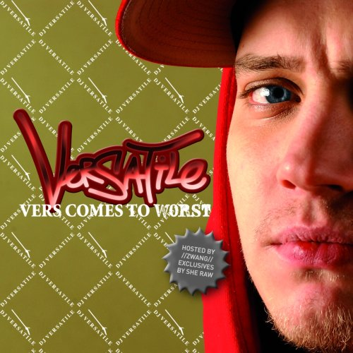 DJ Versatile - Vers Comes To Worst