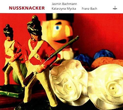 Tchaikovsky , Peter - Nussknacker (Bachmann, Mycka, Bach)