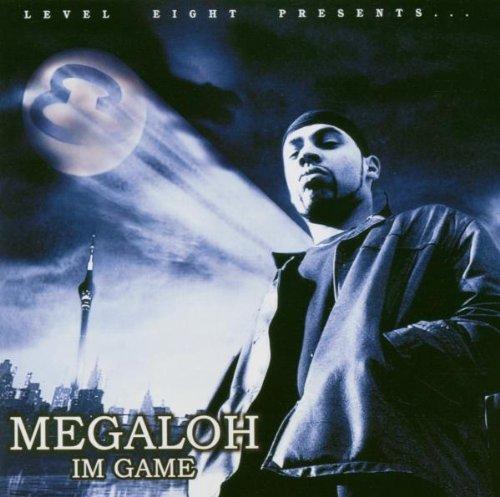 Megaloh - Im game