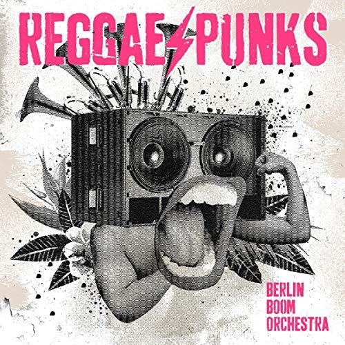 Berlin Boom Orchestra - Reggae Punks