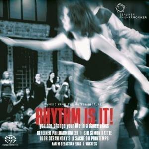 Rattle , Simon & Berliner Philharmoniker - Rhythm Is It! - You Can Change Your Life In A Dance Class (Stravinsky: Le Sacre Du Printemps) (SACD)