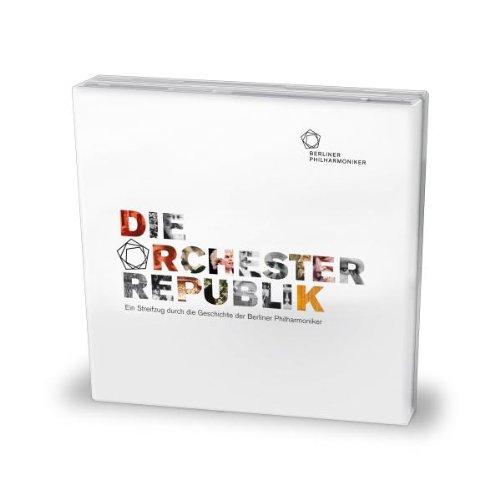 Kirchoff , Corinna & Groth , Sylvester - Die Orchesterrepublik