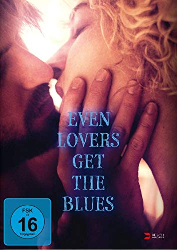 DVD - Even Lovers Get The Blues