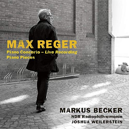 Reger , Max - Piano Concerto / Piano Pieces (Becker, Weilerstein)