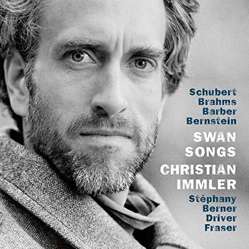 Immler , Christian - Swan Songs By Schubert, Brahms, Barber, Bernstein (Immler, Berner, Fraser)
