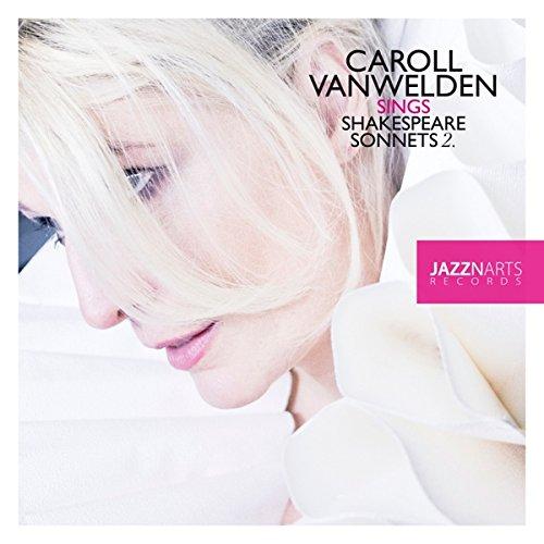 Vanwelden , Caroll - Sings Shakespeare Sonnets 2