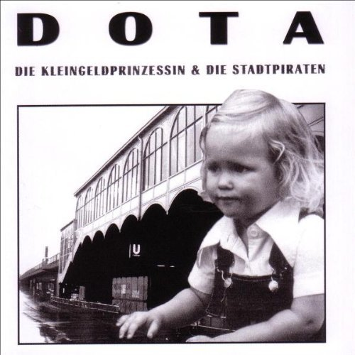 Dota & Die Stadtpiraten - Die kleingeldprinzessin