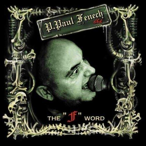 Fenech , P. Paul - The F Word