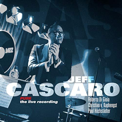 Cascaro , Jeff - Pure - The Live Recording