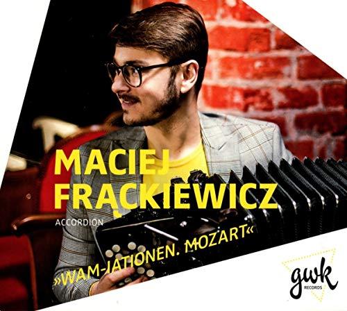 Frackiewicz , Maciej - Wam-Iationen. Mozart